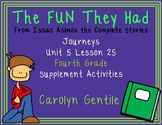 The FUN They Had  From Issac Asimov Journeys Unit 5 Lesson 25 4th Grade