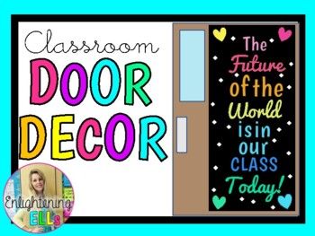 The FUTURE of the WORLD is in our CLASS TODAY! (Door Decoration Kit)