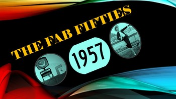 The Fab Fifties: 1957