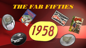 The Fab Fifties: 1958