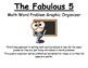 The Fabulous 5: Math Word Problem Graphic Organizer