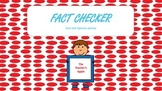 The Fact Checker: Fact and Opinion Activity