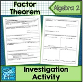 The Factor Theorem Investigation Activity