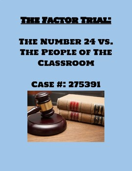 The Factor Trials:  The Court Case of Numbers