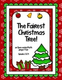 The Fairest Christmas Tree - an Open-ended Math project for grades 3 & 4