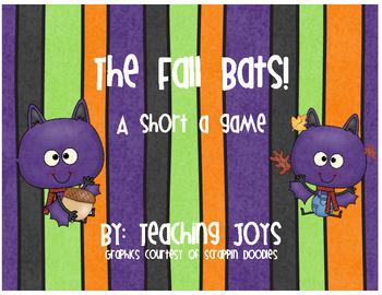 The Fall Bats! Short a activities!