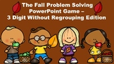 The Fall Problem Solving PowerPoint Game - 3 Digit Without Regrouping Edition