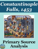 The Fall of Constantinople Primary Source Analysis