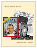The Fall of Joseph McCarthy: Document Based Questions