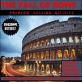 The Fall of Rome Problem Solving and Critical Thinking Activity