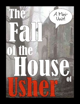 """the unity in the fall of the house of usher by edgar allan poe I will discuss edgar allan poe's """"the fall of the house of usher"""" in  poe's suggestion that the tale sponsors a """"totality, or unity, of effect""""."""