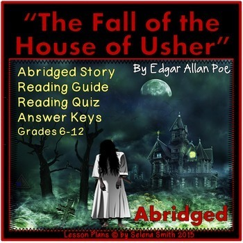 The Fall Of The House Of Usher Abridged By Selena Smith Tpt