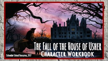 The Fall of the House of Usher Character Chart Workbook/Graphic Organizer