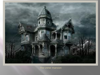 The Fall of the House of Usher (Poe) PPT