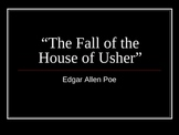 """""""The Fall of the House of Usher"""" Quiz"""