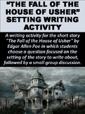 """""""The Fall of the House of Usher"""" Setting Writing Activity"""