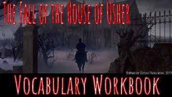 The Fall of the House of Usher: Vocabulary Workbook/ Halloween Activity