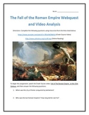 The Fall of the Roman Empire- Webquest and Video Analysis