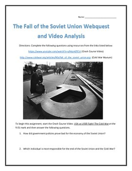 The Fall of the Soviet Union- Webquest and Video Analysis with Key