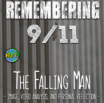 The Falling Man: Remembering September 9/11: Image, Video Analysis, & Reflection