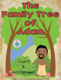 The Family Tree of Adam Chart and Worksheet