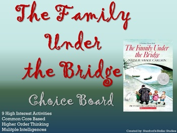 The Family Under the Bridge Choice Board Novel Study Activities Book Project