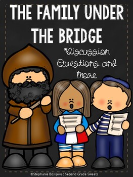 The Family Under the Bridge (Comprehension Questions and More)