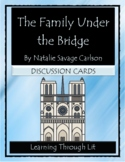 THE FAMILY UNDER THE BRIDGE Carlson *- Discussion Cards (Distance Learning)
