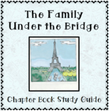 The Family Under the Bridge - Literature Study Guide