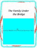 The Family Under the Bridge Literature and Grammar Unit