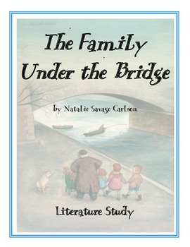 The Family Under the Bridge: Test, Vocabulary, Activities,