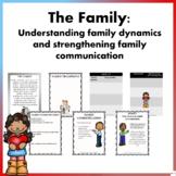 The Family: Understanding family dynamics and strengthenin
