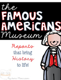 The Famous Americans Museum [history reports: brought to life!]