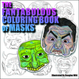 The Fantabulous Coloring Book of Masks