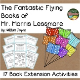 The Fantastic Flying Books of Mr. Morris Lessmore 17 Book Extension Activities