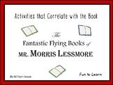 The Fantastic Flying Books of Mr. Morris Lessmore 46 pgs C.C. activities
