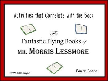 The Fantastic Flying Books of Mr. Morris Lessmore 41 pgs C
