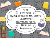 """The Fantastic Flying Books of Mr. Morris Lessmore"" CCSS Story & Video Resources"