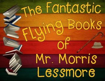 The Fantastic Flying Books of Mr. Morris Lessmore Character Traits Organizer