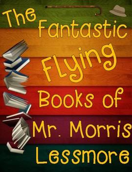 The Fantastic Flying Books of Mr. Morris Lessmore EBSR Question Sets with Task