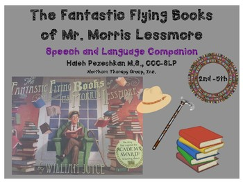 The Fantastic Flying Books of Mr. Morris Lessmore: A Language Book Companion
