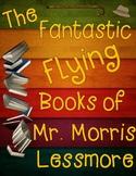 The Fantastic Flying Books of Mr. Morris Lessmore Writing Tasks and Exemplars