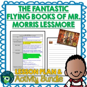 The Fantastic Flying Books of Mr. Morris Lessmore by William Joyce Lesson Plan