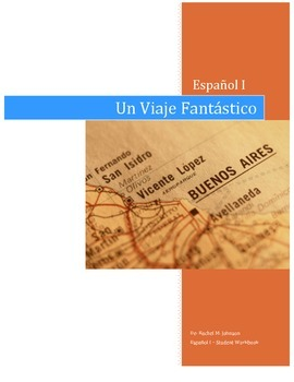 The Fantastic Journey: Spanish 1 Complete Student Text and