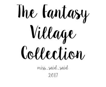 The Fantasy Village Collection - Writing Stimulus