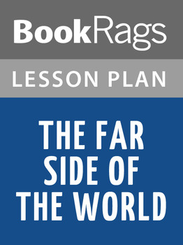 The Far Side of the World Lesson Plans
