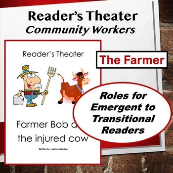 The Farmer: Community Workers Readers' Theater for Grades 1 and 2