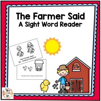 The Farmer Said Sight Word Reader