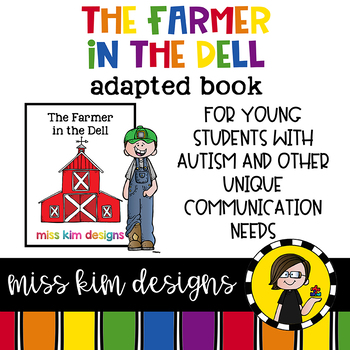 The Farmer in the Dell: Adapted Book for Early Childhood Special Education