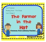 The Farmer in the Hat Rdg Street Unit 2 Week 2  Common Core Literacy Centers
